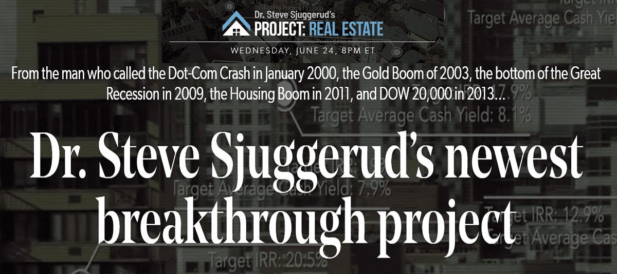 Dr. Steve Sjuggerud's Project: Real Estate
